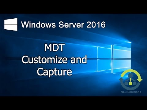 11. Customizing and capturing images using MDT (Step by Step guide)
