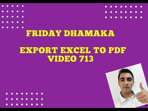 Friday Dhamaka - VBA Hindi - Export  Sheet data to PDF - Video 713