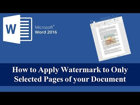 How to Apply Watermark to Only Selected Pages of Your Document - Word 2016