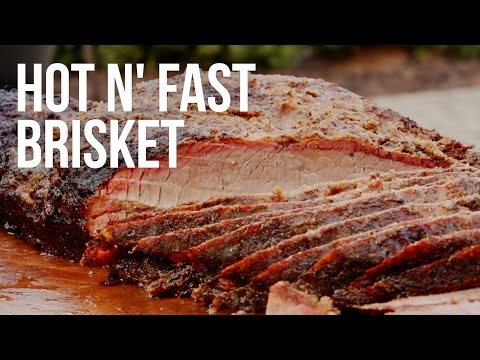 Hot N' Fast Brisket - Tips for Cooking Brisket on a Grill