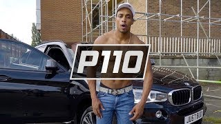 P110 - Big Kyza - Best Smoke [Music Video]