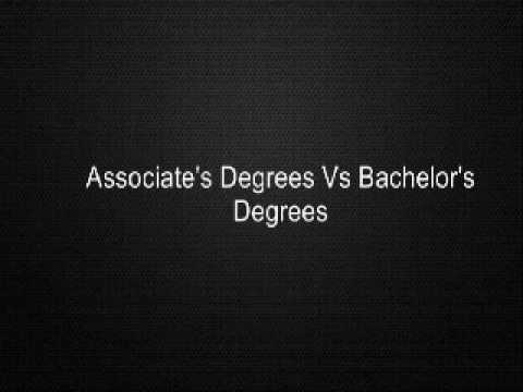 Associate's Degrees Vs Bachelor's Degrees