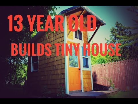 13 YEAR OLD BUILDS TINY HOUSE TOUR