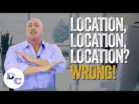 Location, Location, Location? WRONG!