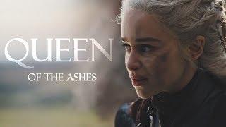 Daenerys Targaryen   Queen Of The Ashes