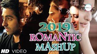Romantic Mashup (2019) || Bollywood Latest Song