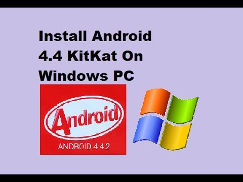 How to Install Android 4.4 KitKat On PC or Computer