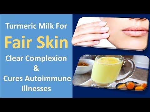 Turmeric Milk For Fair Skin | Clear Complexion & Cures Autoimmune Illnesses
