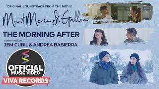 Meet Me In St. Gallen OST | The Morning After Music Video — Jem Cubil & Andrea Babierra