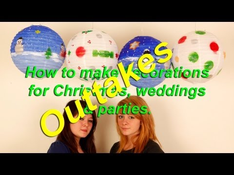 Funny oops, bloopers - outtakes of how to decorate paper lanterns for Christmas, weddings,  parties.