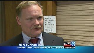 Barry Co. sheriff on FBI raid: 'We're OK'