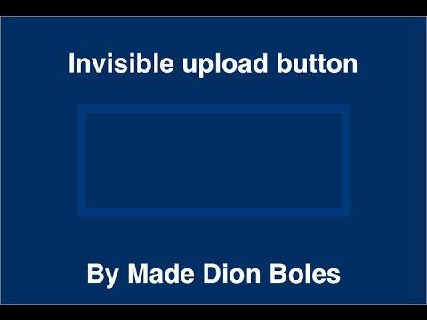 Invisible upload button