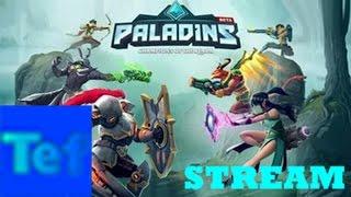 Играем в Paladins - Стрим в игре Paladins