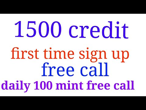 100 minute daily free call New Year 2018 first time sign up 1500 credit