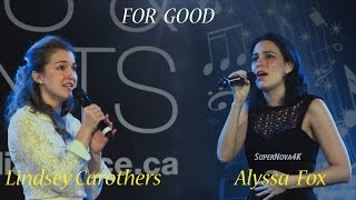 Wicked - For Good - Alyssa Fox and Lindsey Carothers - Wicked Toronto Live Cast Performance