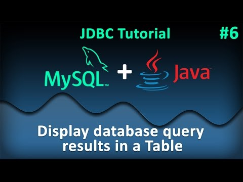 JDBC Tutorial for Beginners #6 : Display database query results in a Table