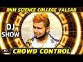 Desi Dance 2018 👑 BKM Science College Valsad 🔥 Crowd Control 🔥 HD Video 🔥 DJMaza
