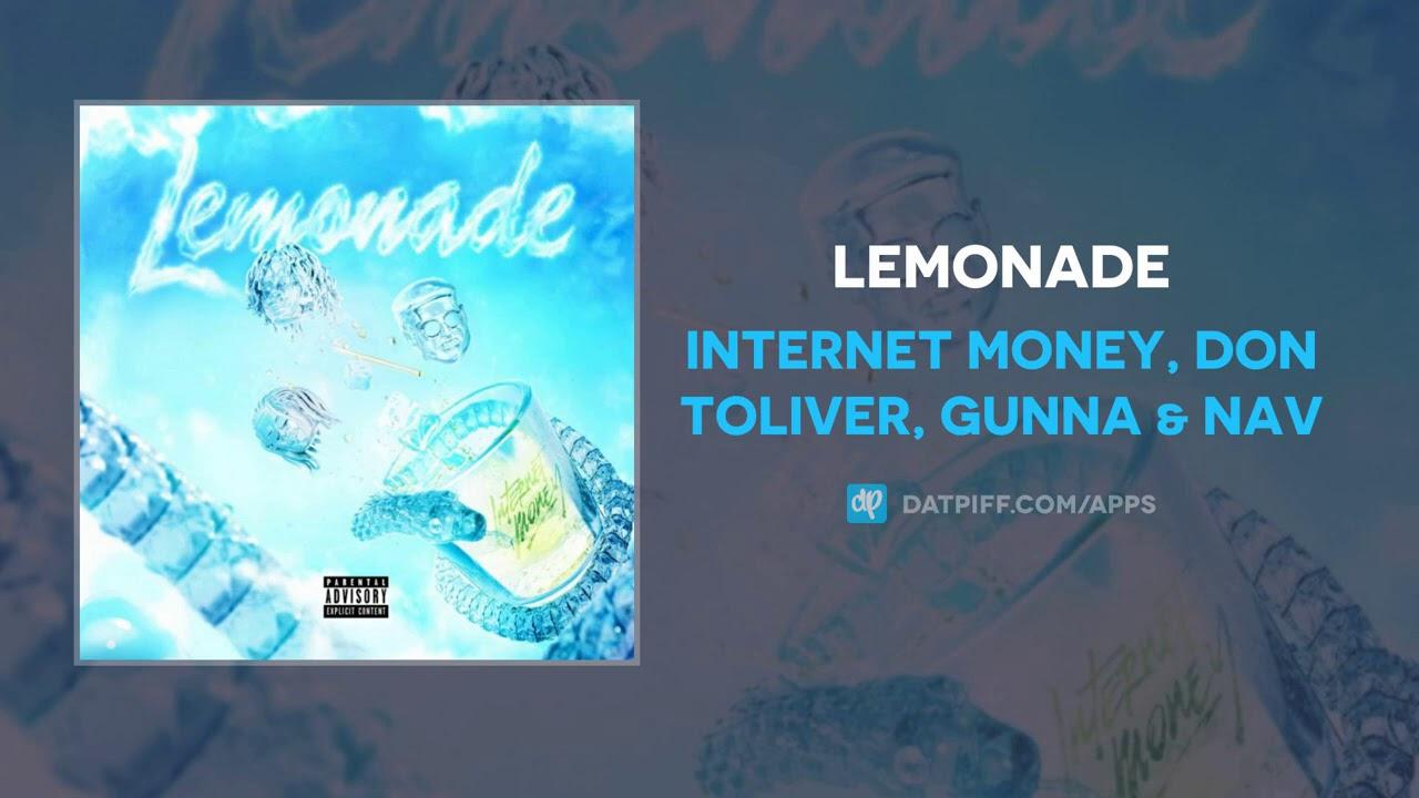 Download Internet Money, Don Toliver, Gunna & NAV - Lemonade (AUDIO) MP3 Gratis