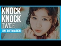 TWICE - Knock Knock Line Distribution (Color Coded)