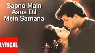 Sapno Main Aana Dil Main Samana Lyrical Video | Chor Aur Chand | Aditya Pancholi, Pooja Bhatt