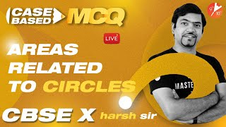 AREAS RELATED TO CIRCLES [Case-Based MCQ's]   CBSE Class 10 Maths Chapter 12 (Term 1 Exam)   Vedantu