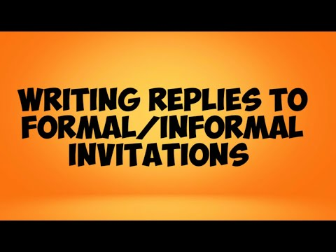 Replies/ Responses to Formal/ informal Invitations Video 1
