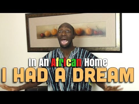 Skit : Clifford Owusu - In An African Home: I Had A Dream