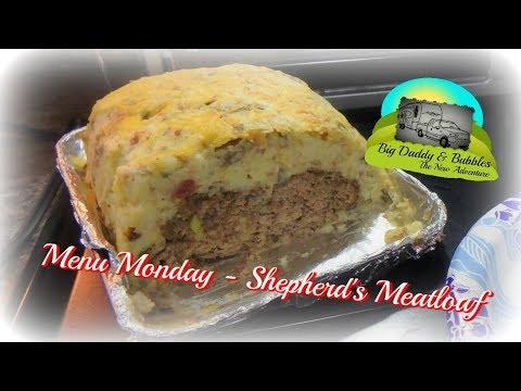 Menu Monday - Shepherd's Meatloaf