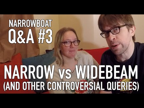 Narrowboat Q+A #3 - Narrow vs Widebeam (And Other Controversial Queries)