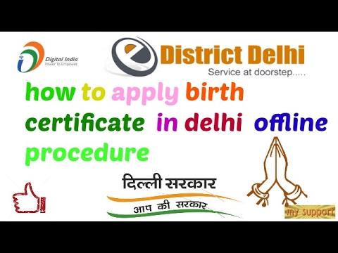 how to apply  birth certificate  in delhi offline procedure