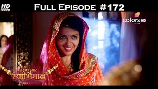 Ek Shringaar Swabhimaan - 15th August 2017 - एक श्रृंगार स्वाभिमान - Full Episode