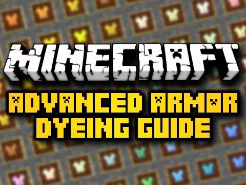 Minecraft Advanced Armor Dyeing Guide (HD)