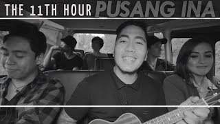 The 11th Hour - Pusang Ina [Official Music Video]