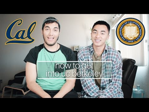 How to Get into UC Berkeley || Tips and Advice
