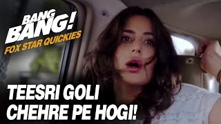 Fox Star Quickies : Bang Bang - Teesri Goli Chehre Pe Hogi!