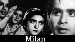 MILAN - Dilip Kumar, Mira Mishra, S. Nazir, Ranjana