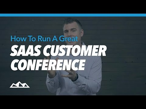 How To Run a Great SaaS Customer Conference | Dan Martell