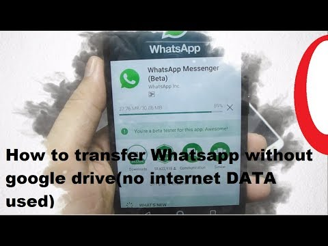 How to transfer Whatsapp without google drive integration