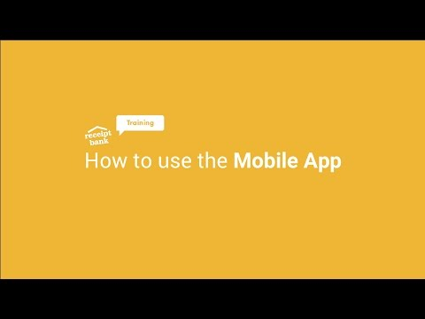 How to use Receipt Bank's Mobile App