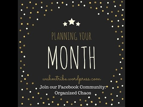 Planning your month! Mom Tips!
