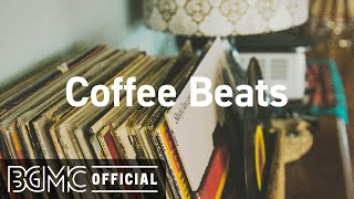 Coffee Beats: Coffee Morning Hip Hop Jazz LIVE for Working Early, Studying, Focus