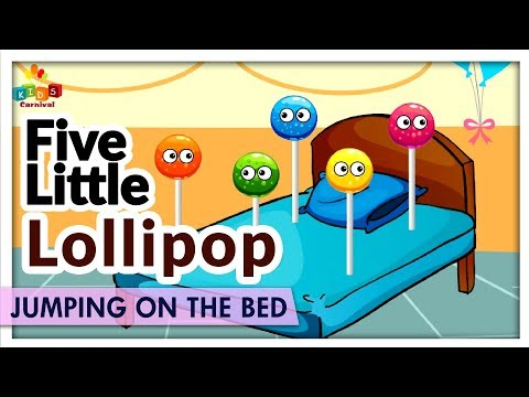 Five Little Lollipop Jumping On The Bed - Learn Kids Songs & Rhymes for Babies - Kids Carnival