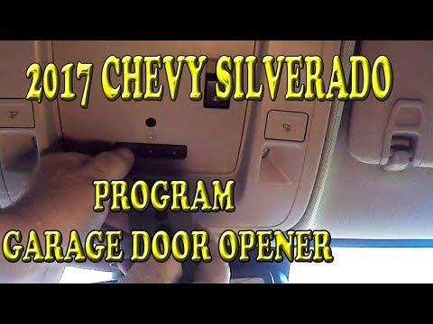 2017 CHEVROLET SILVERADO PROGRAMMING GARAGE DOOR OPENER