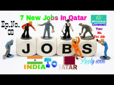 7 New Jobs In Qatar Salary 25K To 50K PM & Comment Your Whatsapp No. for More Job Updates 3/2/2017