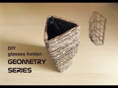 DIY eyeglasses holder: Geometry  Series #3