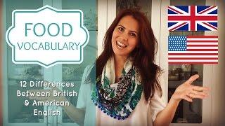 Food Vocabulary | Confusing English Words | British vs American English |