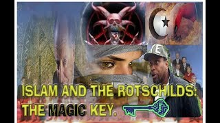 HIT | BROTHER TY| ISLAM AND THE ROTHSCHILDS | THE MAGIC KEY