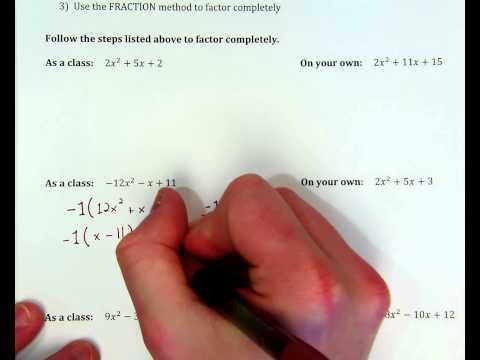 Factoring Quadratics when a does not =1, ex. 2
