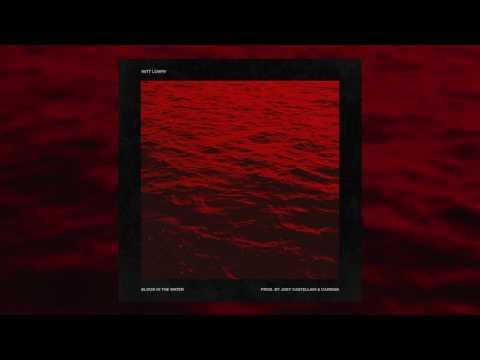 Witt Lowry - Blood In The Water