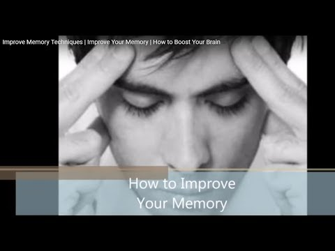 Improve Memory Techniques | Improve Your Memory | How to Boost Your Brain